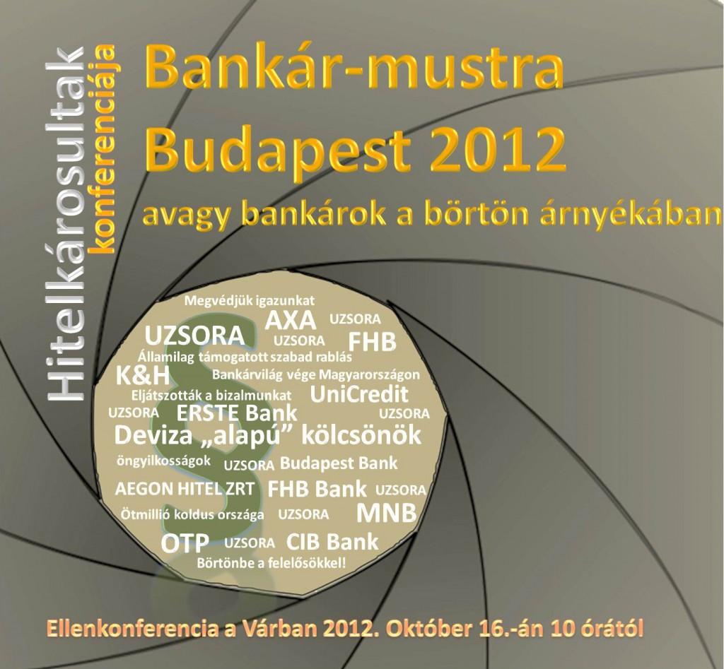 Bankár-mustra 2012., Budapest
